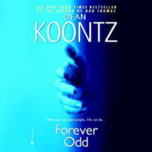 Forever Odd: A Novel (       UNABRIDGED) by Dean Koontz Narrated by David Aaron Baker