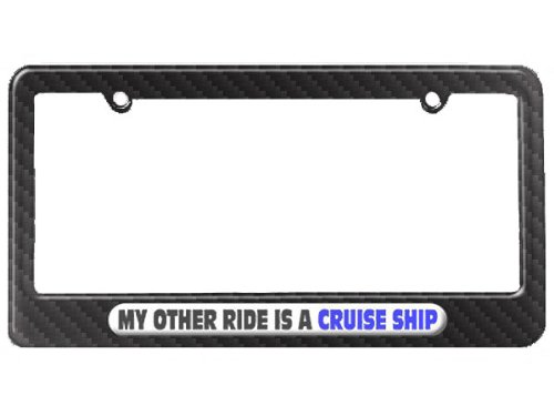 My-Other-Ride-Is-A-Cruise-Ship-License-Plate-Tag-Frame-Carbon-Fiber-Patterned-Finish