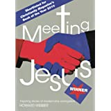 Meeting Jesus: Inspiring Stories of Modern-day Evangelismby Howard Webber