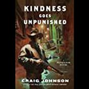 Kindness Goes Unpunished: A Walt Longmire Mystery | Craig Johnson