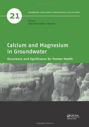 Calcium and Magnesium in Groundwater: Occurrence and Significance for Human Health (IAH - Selected Papers on Hydrogeolog