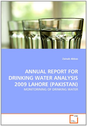 ANNUAL REPORT FOR DRINKING WATER ANALYSIS 2009 LAHORE (PAKISTAN): MONITORINING OF DRINKING WATER