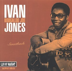 Ivan 'Boogaloo Joe' Jones Sweetback (Ubiquity Jazz) Audio CD