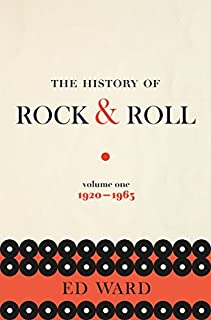 Book Cover: The History of Rock & Roll, Volume 1: 1920-1963