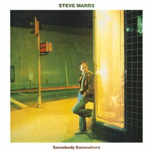 Steve Marrs - Somebody Somewhere
