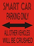S1603 SMALL SMART CAR PARKING ONLY FUNNY METAL WALL SIGN