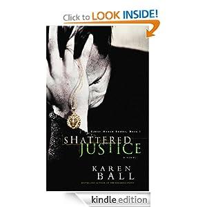 Family Honor 01 - Shattered Justice Karen Ball
