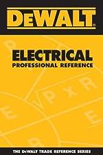 DEWALT Electrical Professional Reference by Paul Rosenberg