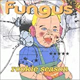 The Rookie Season by Fungus