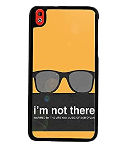 Fuson Premium I`M Not There Metal Printed with Hard Plastic Back Case Cover for HTC Desire 816 816G