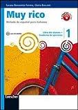 Muy rico. Libro del alumno-Cuaderno de ejercicios. Con espansione online. Con CD Audio. Per la Scuola media: 1