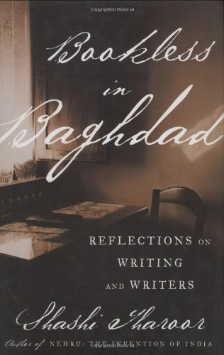 Bookless in Baghdad : reflections on writing and writers