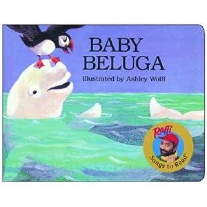 Baby Beluga [BABY BELUGA-BOARD] [Board Books]