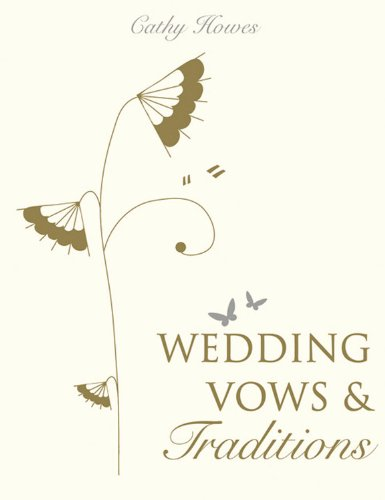 Wedding Vows & Traditions