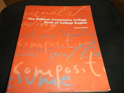 The Calhoun Community College Book of College English Second Edition