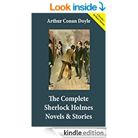 The Complete Sherlock Holmes Novels & Stories (4 Novels + 56 Short Stories): A Study in Scarlet + The Sign of the Four + The Hound of the Baskervilles ... Holmes + The Case-Book of Sherlock Holmes