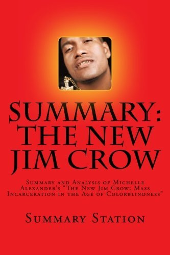 Building A Movement To End The New Jim Crow Summary