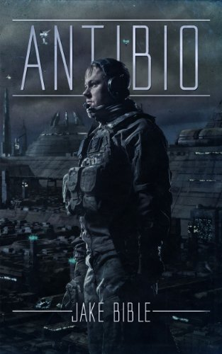 Antibio: A Post Apocalyptic Thriller by Jake Bible ebook deal