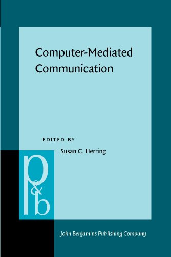 Computer-Mediated Communication: Linguistic, social, and cross-cultural perspectives (Pragmatics & Beyond New Series