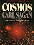 img - for A viewer's guide to Cosmos, Carl Sagan book / textbook / text book