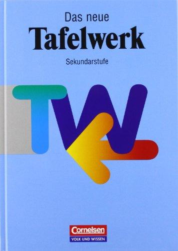 Das Tafelwerk - Ausgabe 1998: Schülerbuch: Ein Tabellen- und Formelwerk für den mathematisch-naturwissenschaftlichen Unterricht in der Sekundarstufe