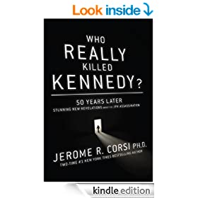 Who Really Killed Kennedy? : 50 Years Later: Stunning New Revelations About the JFK Assassination