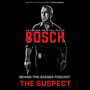 Bosch Behind-the-Scenes Podcast: The Suspect Speech