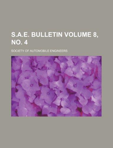 S.A.E. bulletin Volume 8, no. 4