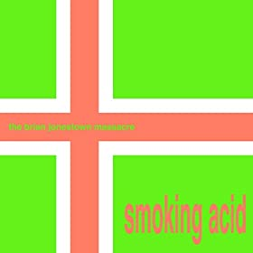 Smoking Acid [Explicit]