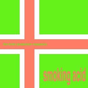 Smoking Acid [Explicit]