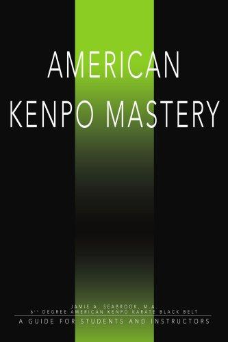 Maîtrise de Kenpo américain : Un Guide pour étudiants et enseignants
