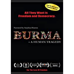 Burma: A Human Tragedy (Narrated by Angelica Huston)
