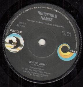 WHITE LIGHT 7 INCH (7 VINYL 45) UK BLUE CHIP 1981 by HOUSEHOLD NAMES