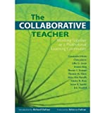 img - for The Collaborative Teacher: Working Together as a Professional Learning Community (Paperback) - Common book / textbook / text book