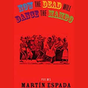 Now the Dead Will Dance the Mambo Audiobook