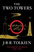 The Two Towers: Being the Second Part of The Lord of the Rings by J.R.R. Tolkien cover image