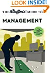 The Bluffer's Guide to Management (Bl...