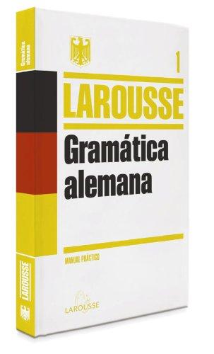 GRAMATICA ALEMANA LAROUSSE