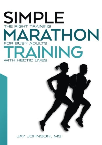 simple-marathon-training-the-right-training-for-busy-adults-with-hectic-lives
