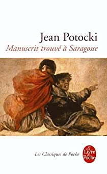 Manuscrit trouvé à Saragosse par Potocki