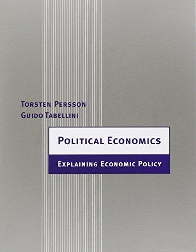Political Economics: Explaining Economic Policy (Zeuthen Lectures)
