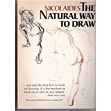 The Natural Way to Draw: A Working Plan for Art Study (0395205484) by Nicolaides, Kimon