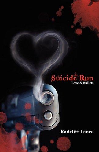 Suicide Run: Love & Bullets