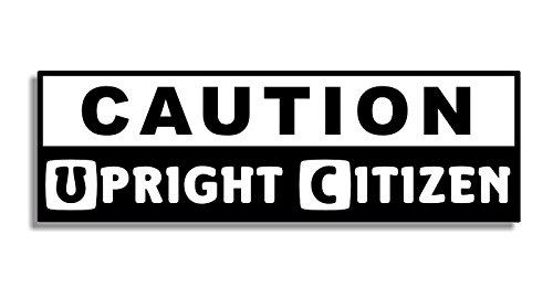 caution-upright-citizen-car-bumper-sticker-auto-adesivi-porta-di-casa-bedroom-door-sign-decal-naught