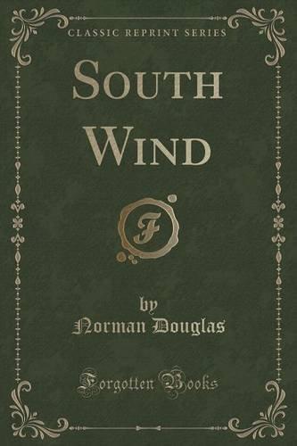 South Wind (Classic Reprint)