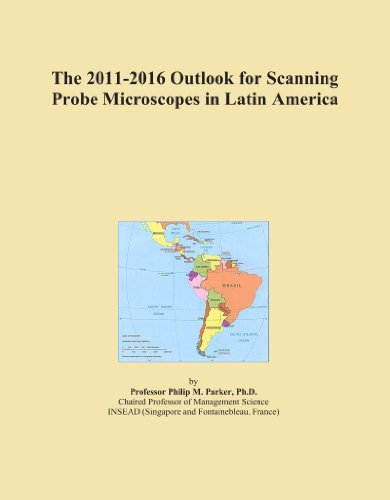 The 2011-2016 Outlook For Scanning Probe Microscopes In Latin America