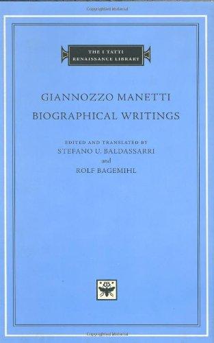 Biographical Writings (The I Tatti Renaissance Library)