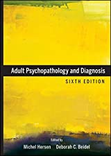 Adult Psychopathology and Diagnosis by Deborah C. Beidel