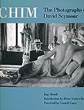 Chim the Photographs of David Seymour