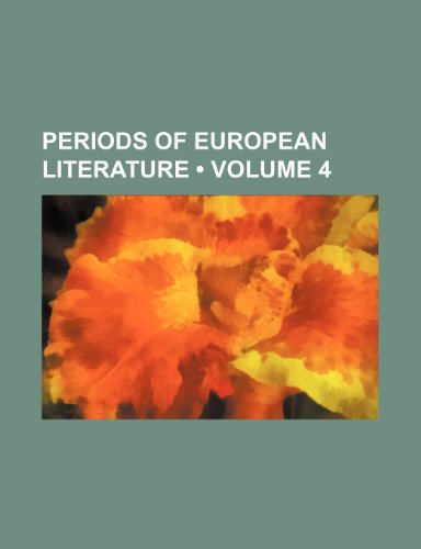 Periods of European Literature (Volume 4)
